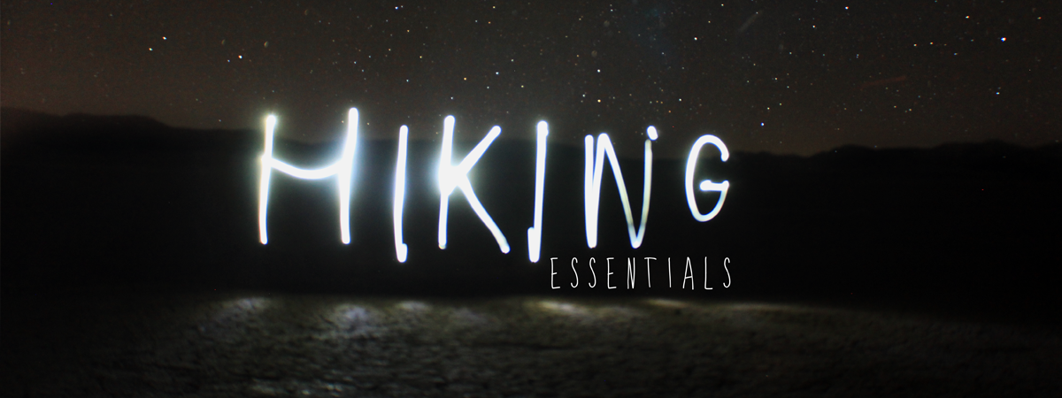 Top 10 Hiking Essentials for Summer Day Hikes
